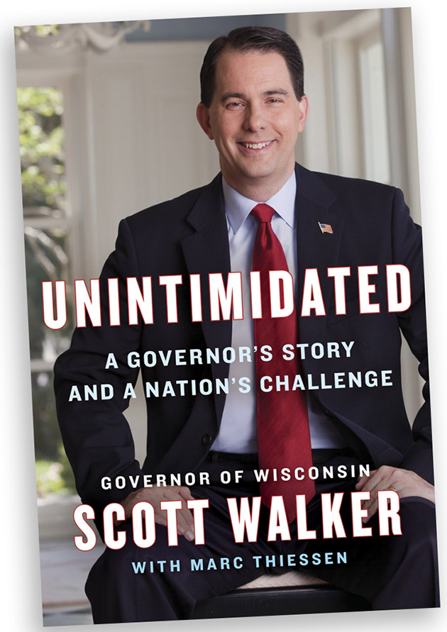 "In this book cover image provided by publisher Penguin Group, Wisconsin Gov. Scott Walker's book ""Unintimidated,"" is seen. The book, to be released publicly on Nov. 19, 2013, comes as Walker prepares to run for re-election next year and is considering a run for president in 2016. (AP Photo/Penguin Group) ORG XMIT: CER301"